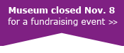 Museum closed Nov. 8 for a fundraising event
