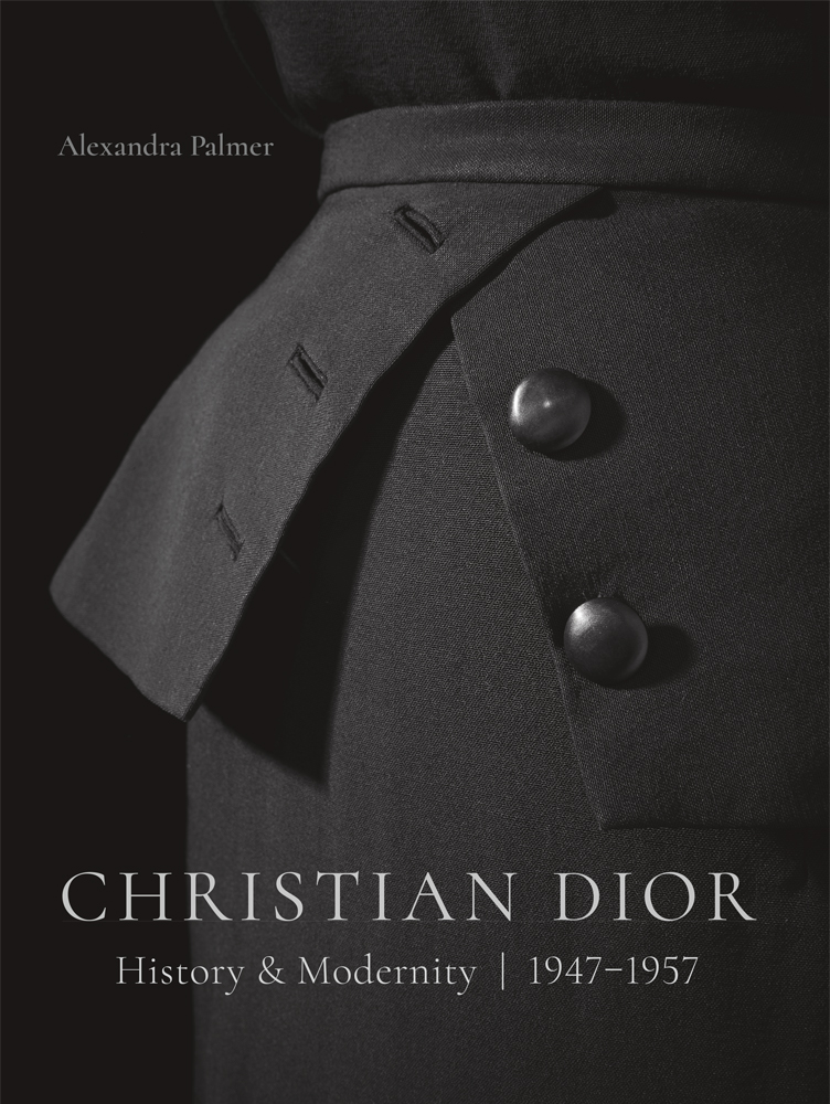 Christian Dior: History and Modernity, 1947-1957 book cover