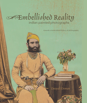 Embellished Reality: Indian Painted Photographs. Towards a transcultural theory of photography.