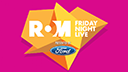 ROM Friday Night Live presented by Ford