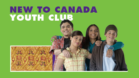 New to Canada Youth Club