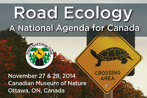 Road Ecology: A National Agenda for Canada; November 27 & 28 in Ottawa, Ontario, Canada