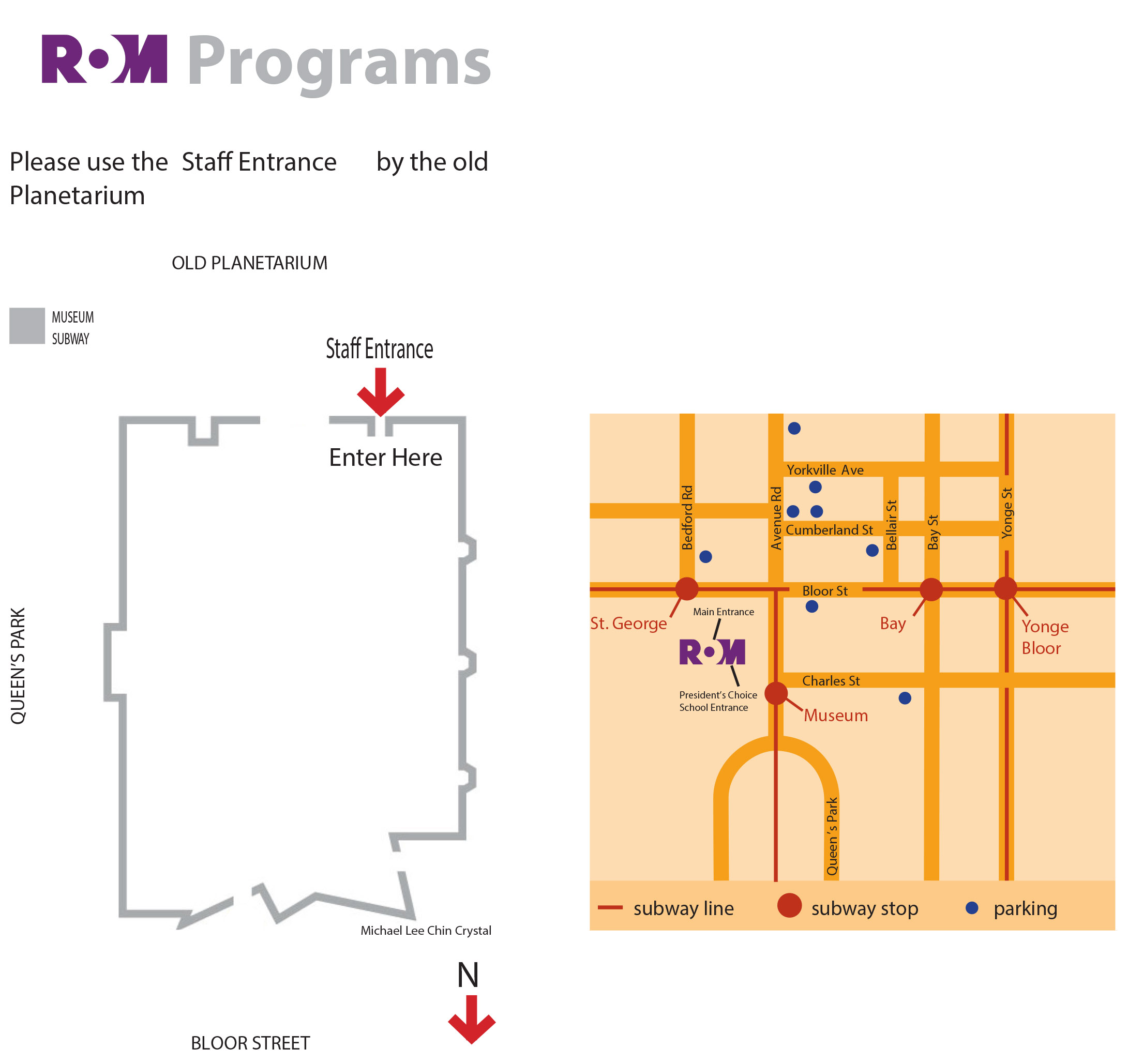 ROM Map: Street map and building layout with staff entrance.