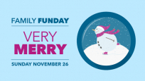 Family Funday: Very Merry