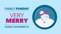 Family Funday: Very Merry