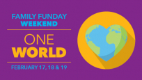 Family Funday Weekend: One World