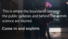 An image of text panel in a museum, which reads: This is where the boundaries between the public galleries and behind-the-scenes science are blurred. Come in and explore.