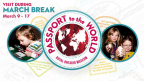 March Break 2013- Passport to the World