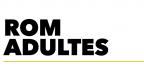 Conférences ROM Adultes
